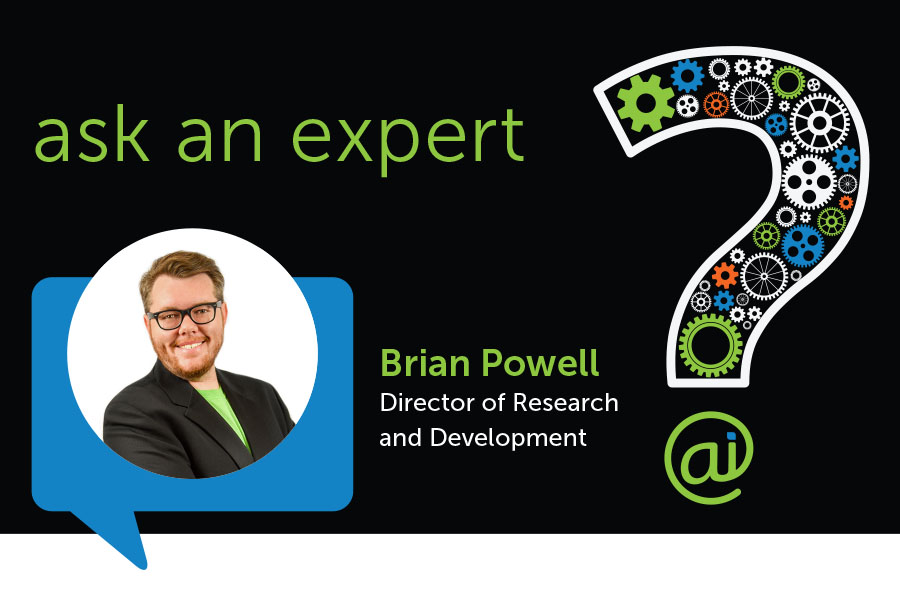 Ask An Expert Brian Powell