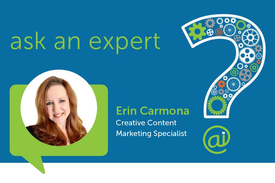 Ask an Expert Erin Carmona