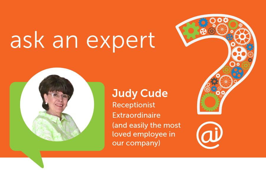 Ask an Expert Judy Cude