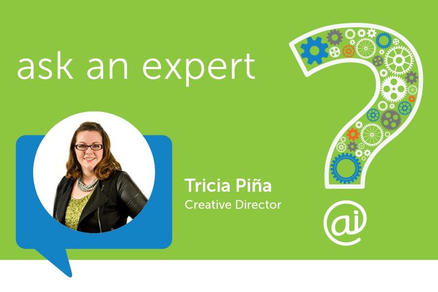 Ask an Expert Tricia Pina